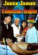 JESSE JAMES MEETS FRANKENSTEIN'S DAUGHTER - Cheezy DVD