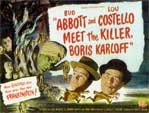 ABBOTT & COSTELLO MEET THE KILLER, BORIS KARLOFF - 11X14