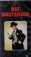 BAT MASTERSON (1959-61/Lon Chaney Jr.) - Used VHS