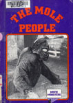 CRESTWOOD HOUSE: THE MOLE PEOPLE - Hardback Book