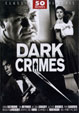 DARK CRIMES - 50 MOVIE SET (1930s-1950s)