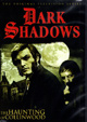 DARK SHADOWS: HAUNTING OF COLINWOOD (1966-71) - DVD