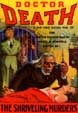 DOCTOR DEATH (April 1935) - Pulp Magazine Reprint