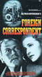 FOREIGN CORRESPONDENT (1940) - Used VHS
