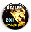 GHOULARDIFEST 2011 - Dealer Button