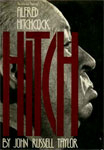 HITCH - LIFE & TIMES OF ALFRED HITCHCOCK (1st Ed.) - Hardback