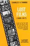 LOST FILMS (1895-1917/First Edition) - Hardcover Book