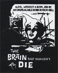 BRAIN THAT WOULDN'T DIE - -Denim Patch