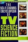 SCI-FI CHANNEL ENCYCLOPEDIA OF TV SCIENCE FICTION - Hardback