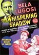 WHISPERING SHADOW, THE (1933/Feature Version) - DVD