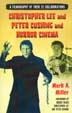 CHRISTOPHER LEE AND PETER CUSHING AND HORROR CINEMA - Book