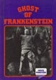 CRESTWOOD HOUSE: GHOST OF FRANKENSTEIN - Library Hardback Book