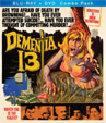 DEMENTIA 13 - Blu Ray and DVD