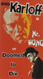 MR. WONG in DOOMED TO DIE (1940) - VHS