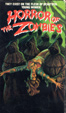 HORROR OF THE ZOMBIES (1976) - Used VHS