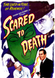 SCARED TO DEATH (1947) - All Region DVD-R