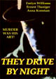 THEY DRIVE BY NIGHT (1938) - DVD-R