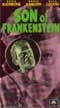 SON OF FRANKENSTEIN (1939/Rathbone-Karloff Cover) - Used VHS