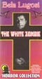 WHITE ZOMBIE (1932/Timeless) - Used VHS