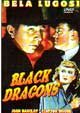 BLACK DRAGONS (1942) - Alpha