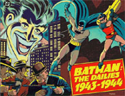 BATMAN: THE DAILIES 1943-1944 - Softcover Book