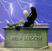 A TRIBUTE TO BELA LUGOSI (Michael Thomas, Dr. Skull) - CD Single