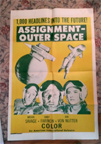 ASSIGNMENT OUTER SPACE (1962) - Original One Sheet Poster