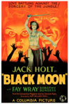 BLACK MOON (1934) - 11X17 Poster Reproduction