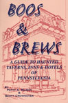 BOOS & BREWS (Guide To Haunted Taverns) - Softcover Book