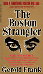 BOSTON STRANGLER (1967 First Edition) - Paperback