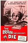 BRAIN THAT WOULDN'T DIE (1959) - 11X17 Poster Reproduction