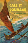 CALL IT COURAGE - Classic Scholastic Book