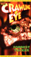 CRAWLING EYE, THE (1958/Allied) - Used VHS