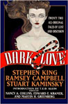 DARK LOVE (Edited By T.E.D. Klein) - First Edition Hardback