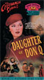 DAUGHTER OF DON Q (1946) - Used VHS