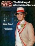 DOCTOR WHO: THE MAKING OF A TELEVISION SERIES - Softcover Book