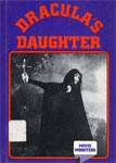 CRESTWOOD HOUSE: DRACULA'S DAUGHTER - Hardback Book