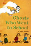 GHOSTS WHO WENT TO SCHOOL - Classic Scholastic Book
