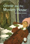 GINNIE AND THE MYSTERY HOUSE - Classic Scholastic Book