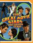 GREAT MOVIE STARS - THE GOLDEN YEARS - Hardback Book