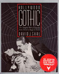 HOLLYWOOD GOTHIC - Dracula from Stage to Screen - Softbound Book