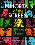 IMMORTALS OF THE SCREEN (1965 1st Edition) - Hardcover