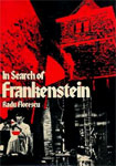 IN SEARCH OF FRANKENSTEIN - Hardcover Book w/dust jacket