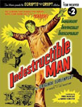 INDESTRUCTIBLE MAN (Scripts from the Crypt by Tom Weaver) - Book