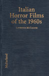 ITALIAN HORROR FILMS OF THE 1960s - Hardback Book