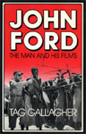 JOHN FORD: THE MAN AND HIS FILMS - Softcover Book