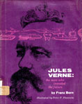 JULES VERNE: THE MAN WHO INVENTED THE FUTURE - Hardback Book