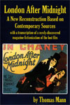 LONDON AFTER MIDNIGHT (A New Reconstruction) - Softcover Book