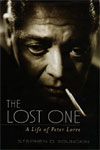 LOST ONE - A LIFE OF PETER LORRE - Hardcover First Edition