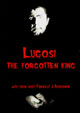 LUGOSI - THE FORGOTTEN KING (1984-2017 Expanded!) - DVD